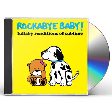 Rockabye Baby! LULLABY RENDITIONS OF SUBLIME CD