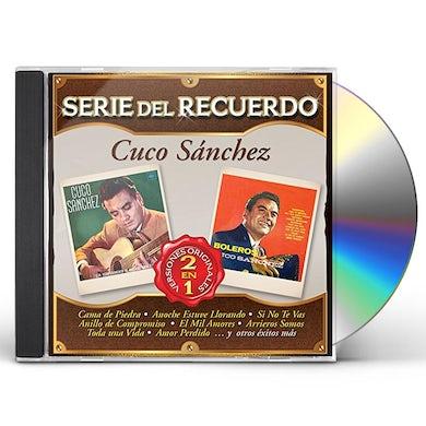 Cuco Sanchez SERIE DEL RECUERDO CD
