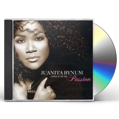 Juanita Bynum PIECE OF MY PASSION CD