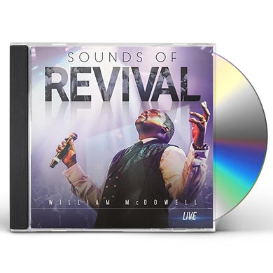 William McDowell SOUNDS OF REVIVAL CD