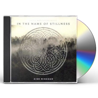 IN THE NAME OF STILLNESS CD