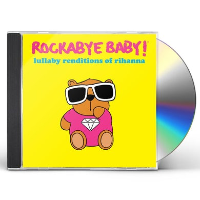 Rockabye Baby! Lullaby Renditions Of Rhianna CD
