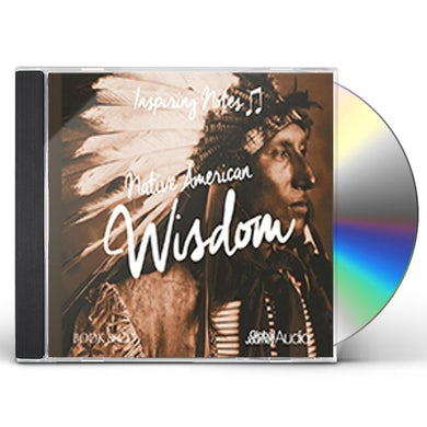 Peter Samuels NATIVE AMERICAN WISDOM: INSPIRING NOTES CD
