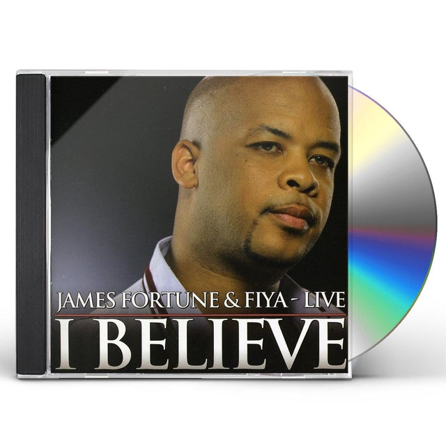 James Fortune & FIYA I BELIEVE: LIVE CD