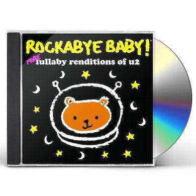 Rockabye Baby! MORE LULLABY RENDITIONS OF U2 CD