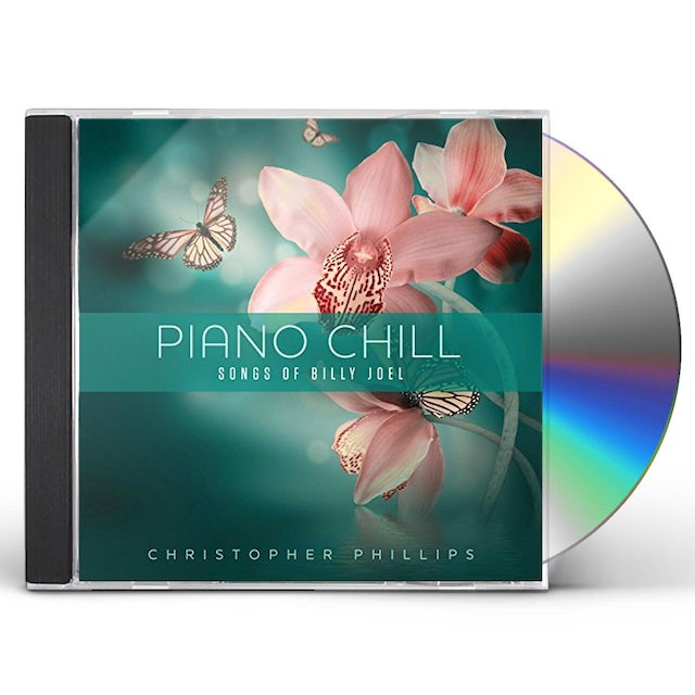 Christopher Phillips PIANO CHILL: SONGS OF BILLY JOEL CD
