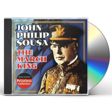 John Philip Sousa MARCH KING: CONDUCTS HIS OWN MARCHES CD
