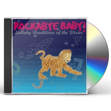 Rockabye Baby! LULLABY RENDITIONS OF THE PIXIES CD