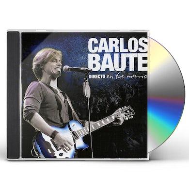 Carlos Baute DIRECTO EN TUS MANOS CD