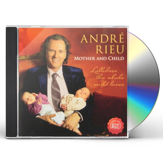 Andre Rieu MOTHER & CHILD: LULLABIES THE WHOLE WORLD LOVES CD
