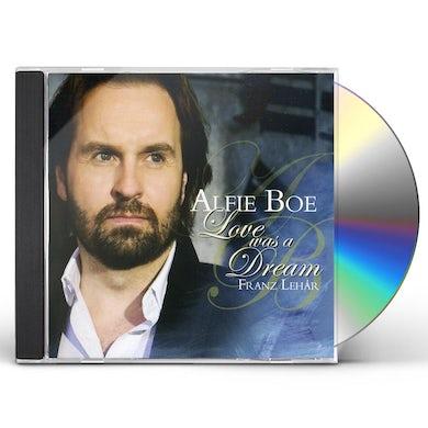 Alfie Boe LOVE WAS A DREAM CD
