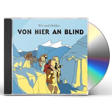 VON HIER AN BLIND (IMPORTED) CD