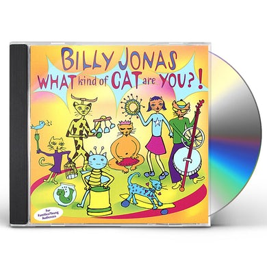 Billy Jonas WHAT KIND OF CAT ARE YOU CD