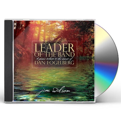 Jim Wilson LEADER OF THE BAND CD
