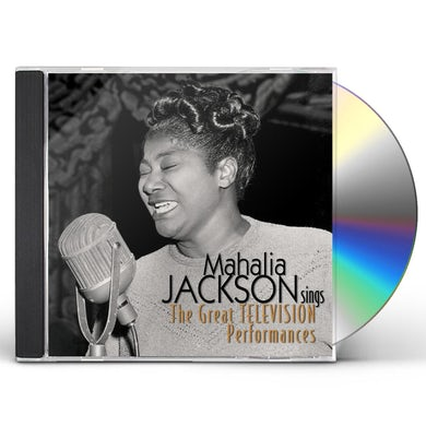 MAHALIA JACKSON SINGS: THE GREAT TELEVISION PERFOR CD
