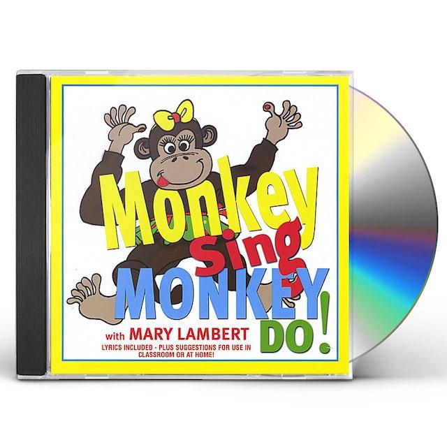 Mary Lambert MONKEY SING MONKEY DO! CD