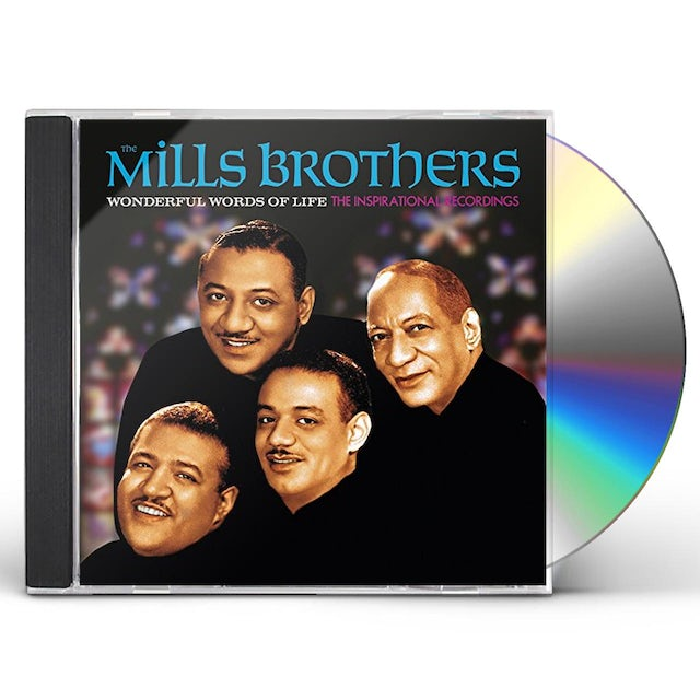 Mills Brothers WONDERFUL WORDS OF LIFE - INSPIRATIONAL RECORDINGS CD