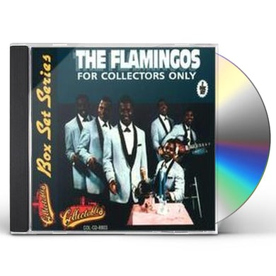 Flamingos FOR COLLECTORS ONLY CD