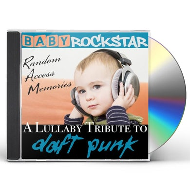 Baby Rockstar  LULLABY RENDITIONS OF DAFT PUNK: RANDOM ACCESS CD