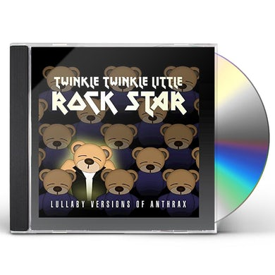 Twinkle Twinkle Little Rock Star LULLABY VERSIONS OF ANTHRAX (MOD) CD