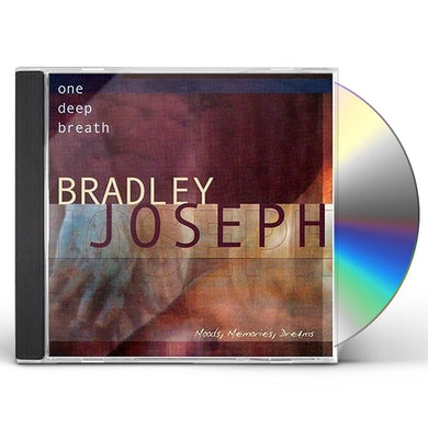 Bradley Joseph ONE DEEP BREATH CD