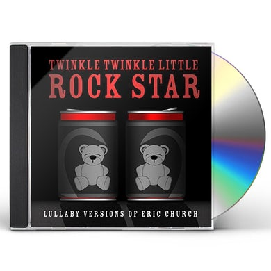 Twinkle Twinkle Little Rock Star LULLABY VERSIONS OF ERIC CHURCH CD