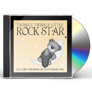 Twinkle Twinkle Little Rock Star LULLABY VERSIONS OF FLEETWOOD MAC (MOD) CD