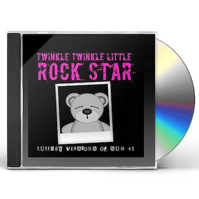 Twinkle Twinkle Little Rock Star LULLABY VERSIONS OF SUM 41 (MOD) CD