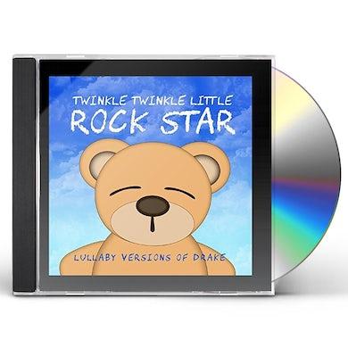 Twinkle Twinkle Little Rock Star LULLABY VERSIONS OF DRAKE (MOD) CD