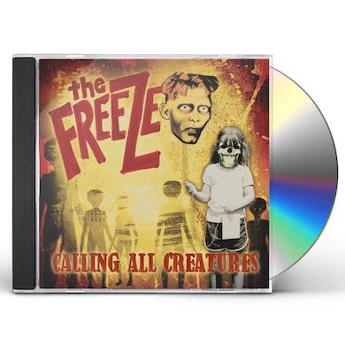 Freeze CALLING ALL CREATURES CD