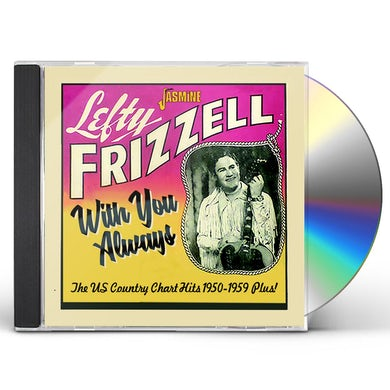 Lefty Frizzell WITH YOU ALWAYS: US COUNTRY CHART HITS 1950-1959 CD