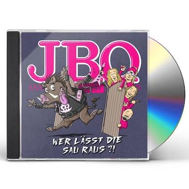 J.B.O. WER LASST DIE SAU RAUS?! CD