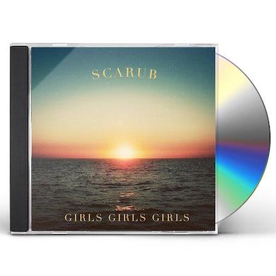 Scarub GIRLS GIRLS GIRLS CD