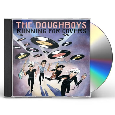 Doughboys RUNNING FOR COVERS CD