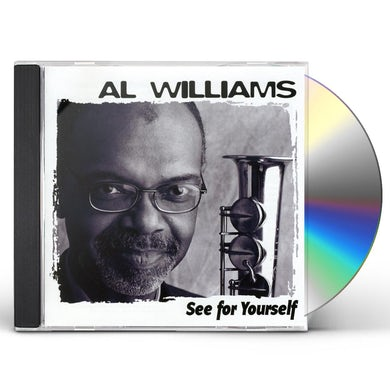 Al Williams SEE FOR YOURSELF CD