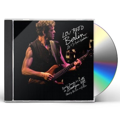 Lou Reed Berlin : Live At St. Ann's Warehouse CD