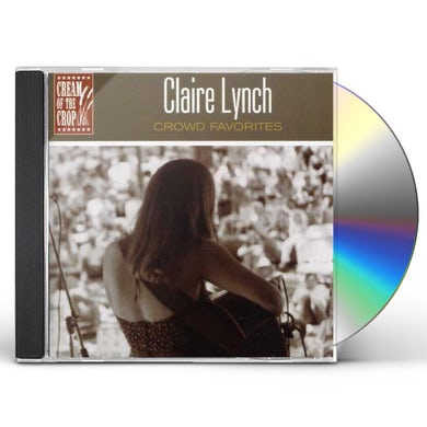 Claire Lynch CROWD FAVORITES CD