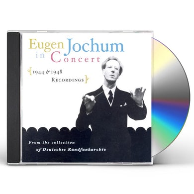 Eugen Jochum IN CONCERT 1944-1948 CD