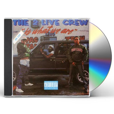 2 Live Crew IS WHAT WE ARE CD