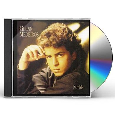 Glenn Medeiros NOT ME CD