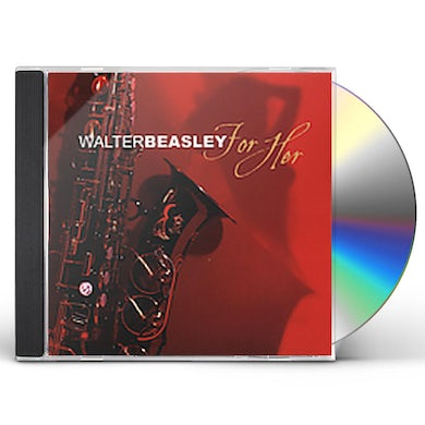 Walter Beasley FOR HER CD