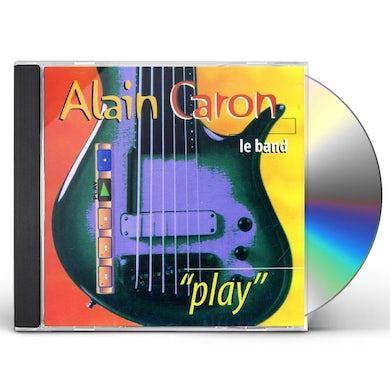 Alain Caron PLAY CD