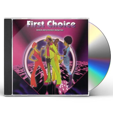 First Choice ARMED & EXTREMELY DANGEROUS CD