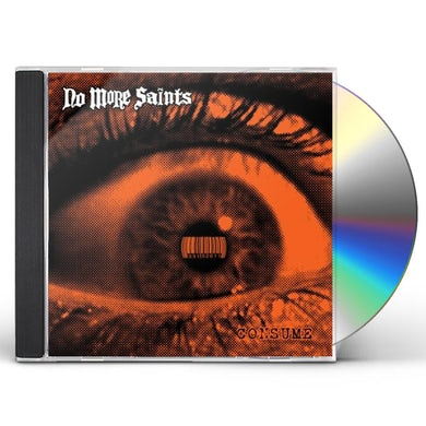 No More Saints CONSUME CD