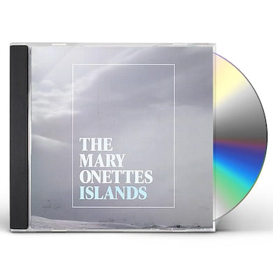The Mary Onettes Islands CD