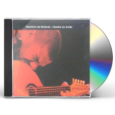 Hamilton de Holanda SAMBA DO AVIAO CD