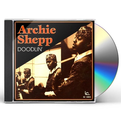 Archie Shepp DOODLIN CD