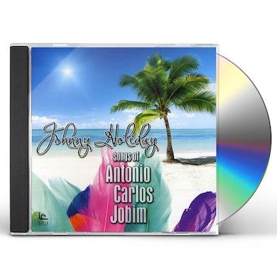Johnny Holiday SUNGS OF ANTONIO CARLOS JOBI CD