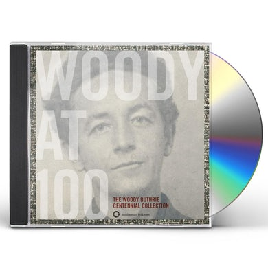 WOODY AT 100: WOODY GUTHRIE CENTENNIAL COLLECTION CD