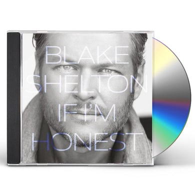 Blake Shelton IF I'M HONEST CD